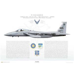 F-15A Eagle 102nd Fighter Wing, 101st Fighter Squadron, MA/77-0102 - Massachusets Air National Guard - Otis ANGB/AFB, MA - 2006 Squadron Lithograph