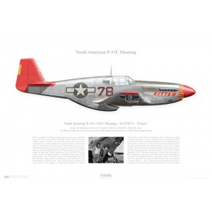 """P-51C-10NT Mustang, 43-025072 /78 """"Kitten"""" -332nd FG, 302nd FS- Italy. Flown byTuskegee Airman Col CharlesE. McGee Squadron Lithograph"""
