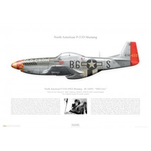 """P-51D-10NA Mustang, 44-14450 / B6-S""""Old Crow"""" - 357th FG """"Yoxford Boys"""", 363rd FS- RAF Leiston, England. Flown by Col.Clarence E. """"Bud"""" Anderson  Squadron Lithograph"""
