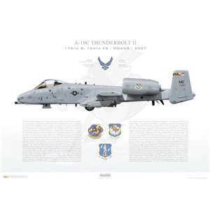 A-10C Thunderbolt II 175th Wing, 104th Fighter Squadron, MD/79-175. Warfield ANGB, MD - 2007 Squadron Lithograph