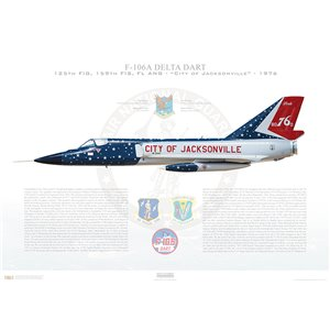 """F-106A Delta Dart 125th Fighter Interceptor Group, 159th Fighter Interceptor Squadron (FIS), 58-0760, """"City of Jacksonville"""" Bicentennial 1976 - Jacksonville ANGB, FL Squadron Lithograph"""