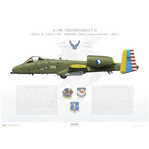 A-10C Thunderbolt II 175th Wing, 104th Fighter Squadron, MD/78-0693.Warfield ANGB, MD - 100th Anniversary, 2021 Squadron Lithograph