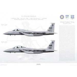 "F-15A/B Eagle 102nd Fighter Wing, 101st Fighter Squadron - MA 77-0102 & MA 77-0163 - Massachusettes Air National Guard Otis ANGB / AFB, MA - 2006   Size: Standard - 24 x 16"" / 594 x 420mm Squadron Lithograph"